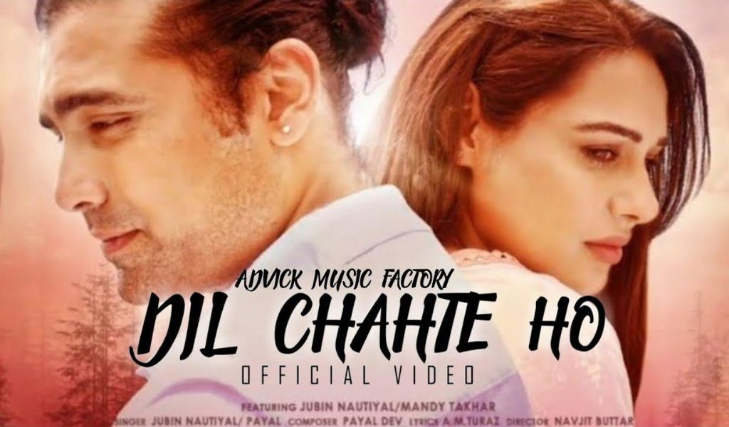 Dil Chahte Ho song Lyrics